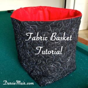 Fabric Basket Tutorial at DarcieMair.com